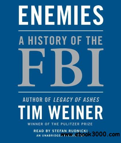 Enemies: A History of the FBI (Audiobook) download dree