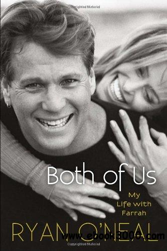 Both of Us: My Life with Farrah free download