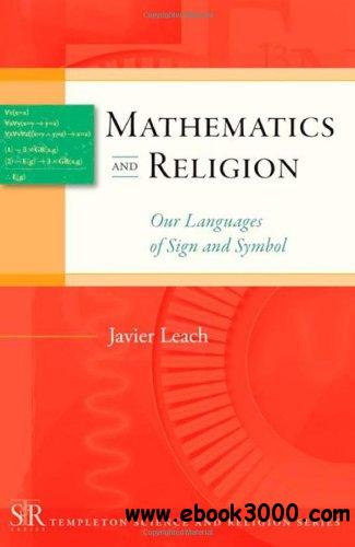 Mathematics and Religion: Our Languages of Sign and Symbol free download