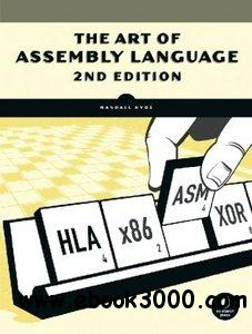 The Art of Assembly Language, Second Edition free download