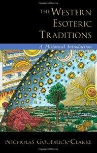 The Western Esoteric Traditions: A Historical Introduction free download