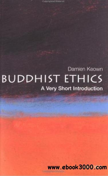 Buddhist Ethics: A Very Short Introduction free download