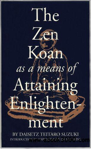 The Zen Koan as a Means of Attaining Enlightenment free download