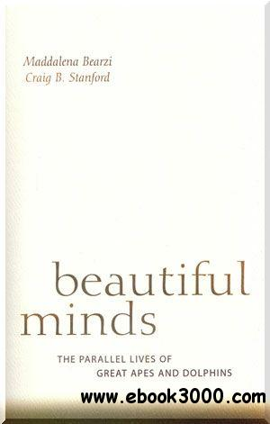 Beautiful Minds: The Parallel Lives of Great Apes and Dolphins (Audiobook) free download