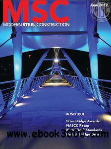 Modern Steel Construction - June 2012 free download