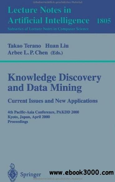 Knowledge Discovery and Data Mining. Current Issues and New Applications free download