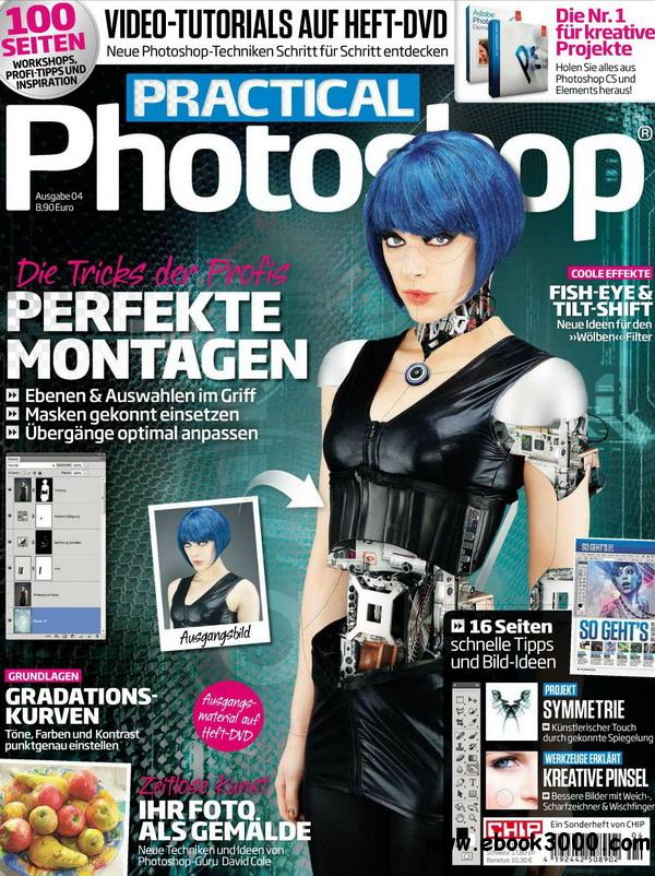 Chip Magazin Sonderheft Practical Photoshop No.04 - 2012 free download