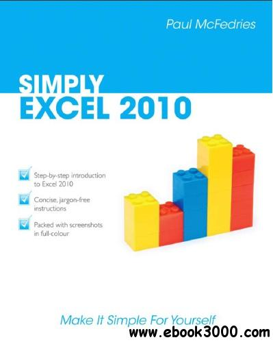 Simply Excel 2010 by Paul McFedries free download