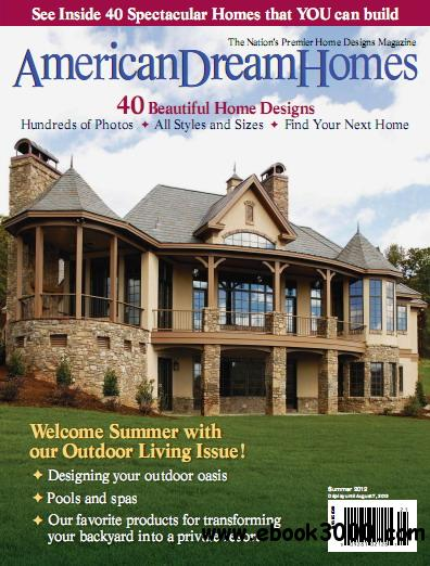 American dream homes magazine summer 2012 free ebooks for Dream homes magazine