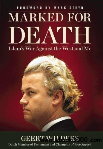 Marked for Death: Islam's War Against the West and Me free download