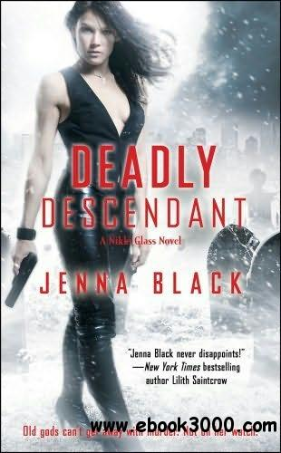 Deadly Descendant (Nikki Glass #2) - Jenna Black, Sophie Eastlake (Narrator) (Audiobook) free download