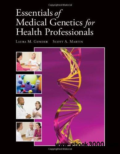 Essentials of Medical Genetics for Health Professionals free download