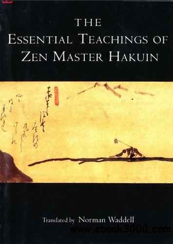 The Essential Teachings of Zen Master Hakuin free download