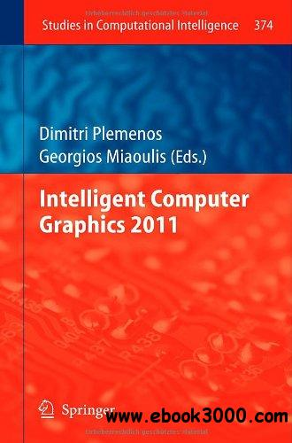 Intelligent Computer Graphics 2011 free download