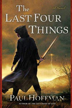 The Last Four Things - Paul Hoffman - Google Books