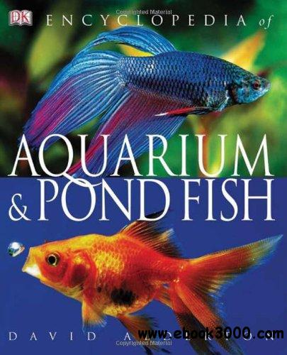 Encyclopedia of Aquarium & Pond Fish free download