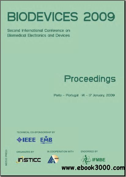 BIODEVICES 2009 International Conference on Biomedical Electronics and Devices, 14th - 17th 2009 by INSTICC free download