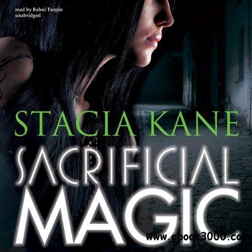 Sacrificial Magic (Downside Ghosts, Book 4) by Stacia Kane, Bahni Turpin (Narrator) (Audiobook) free download