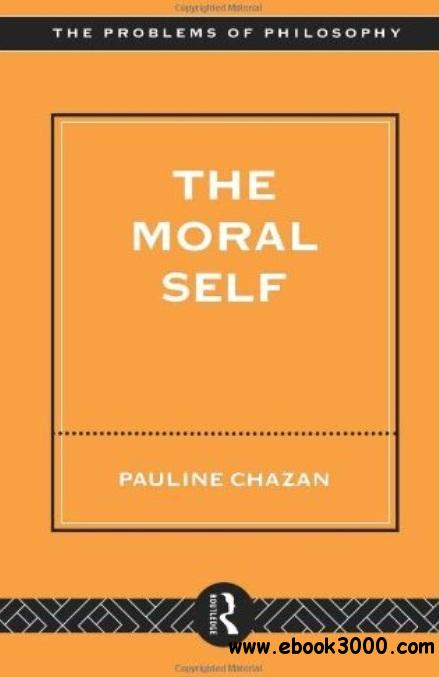 The Moral Self free download