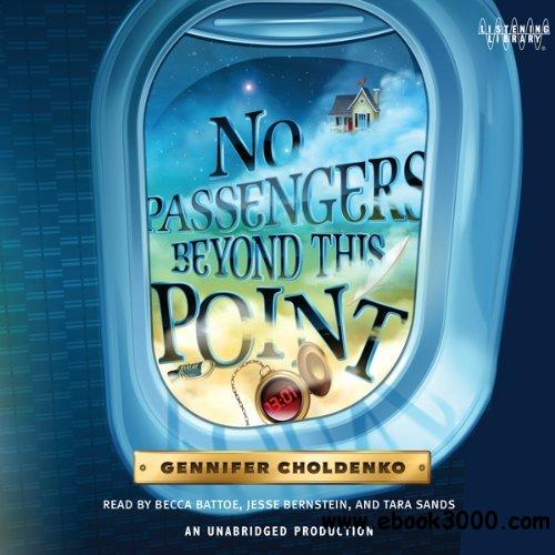 No Passengers Beyond This Point - Gennifer Choldenko (Audiobook) free download
