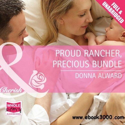 Proud Rancher, Precious Bundle (Audiobook) free download