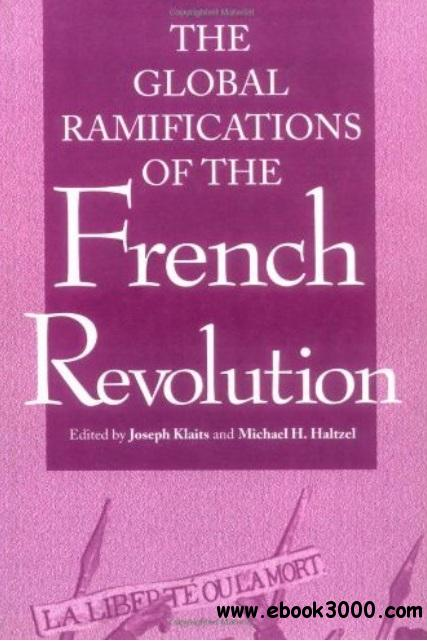 The Global Ramifications of the French Revolution free download