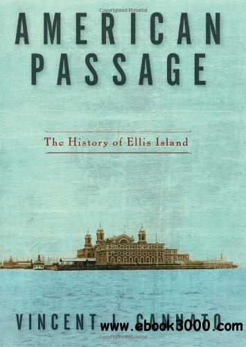 American Passage: The History of Ellis Island free download