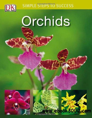 Simple Steps to Success: Orchids free download