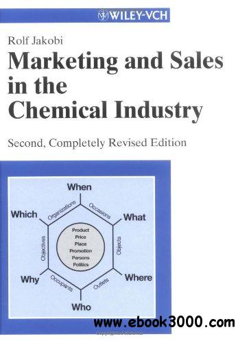 Marketing and Sales in the Chemical Industry free download