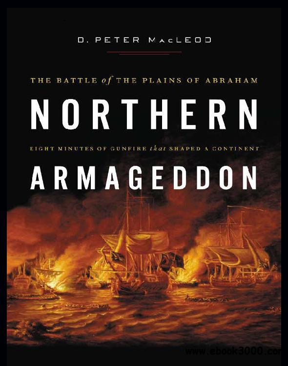 Northern Armageddon: The Battle of the Plains of Abraham free download