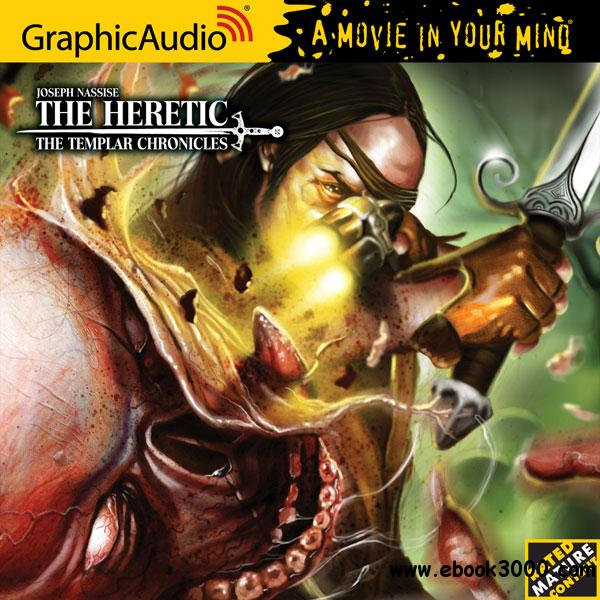 The Templar Chronicles 1: The Heretic - Joseph Nassise (Audiobook) free download