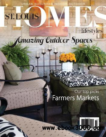 St. Louis Homes & Lifestyles - June/July 2012 free download