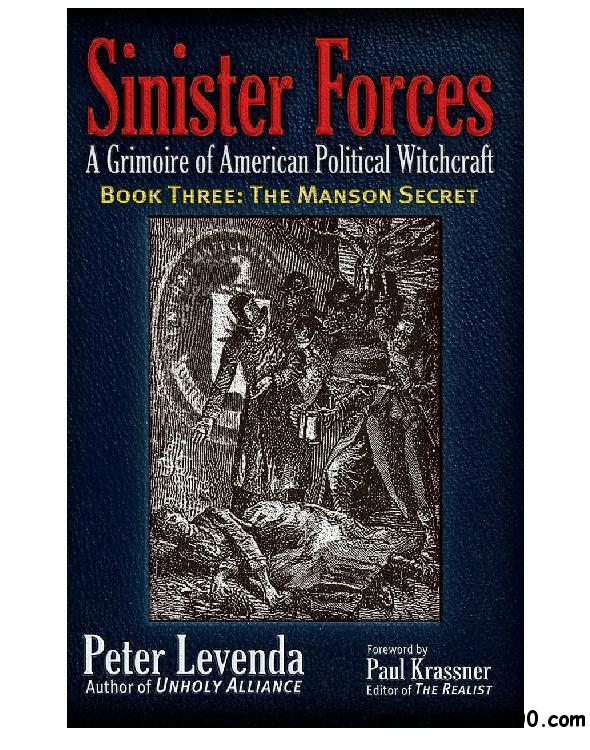 The Manson Secret (Sinister Forces: A Grimoire of American Political Witchcraft, Book 3) free download