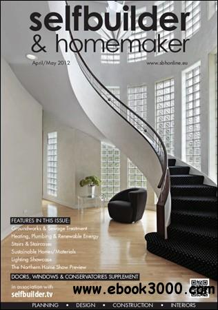 Selfbuilder & Homemaker - April / May 2012 free download
