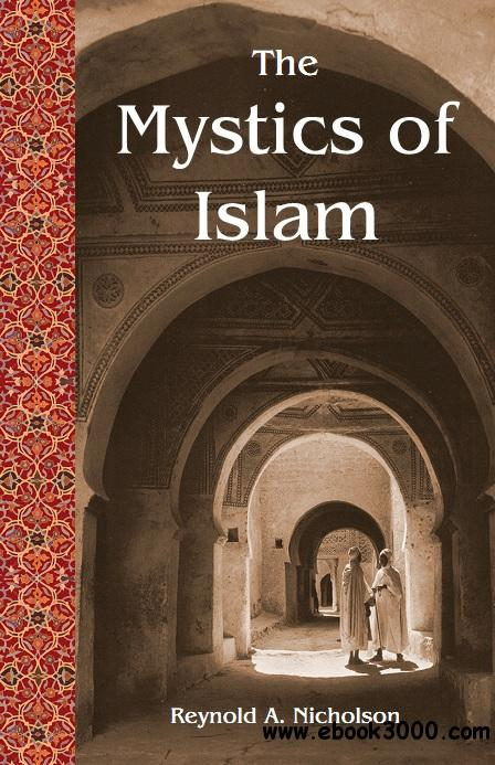 The Mystics of Islam free download