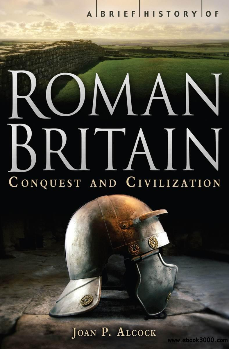 A Brief History of Roman Britain free download