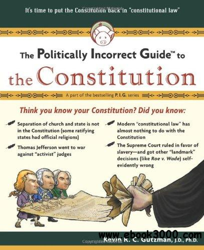 Politically Incorrect Guide To The Constitution free download