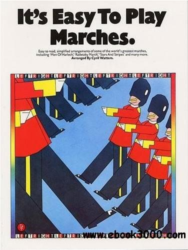 It's Easy To Play Marches free download