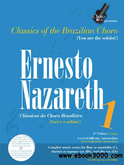 Ernesto Nazareth - Classics of the Brazilian Choro - Vol.1 free download