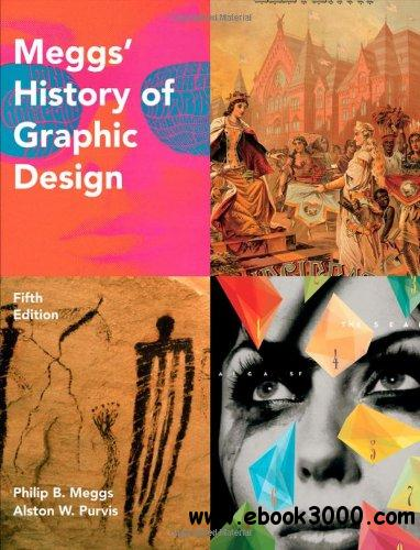 Meggs' History of Graphic Design, 5 edition free download