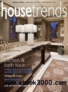 Housetrends Greater Columbus - June/July 2012 free download