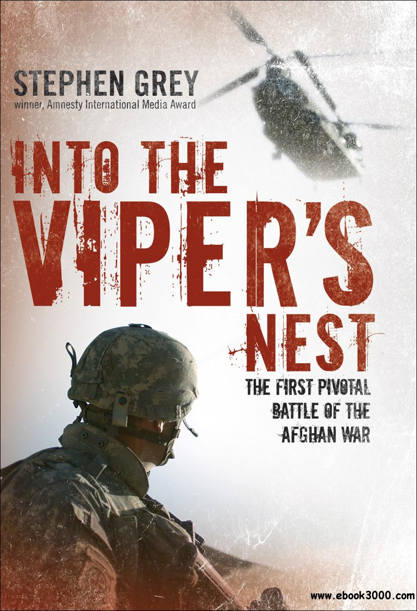 Into the Viper's Nest: The First Pivotal Battle of the Afghan War free download