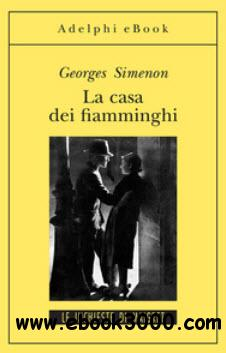 Simenon Georges - La casa dei fiamminghi free download