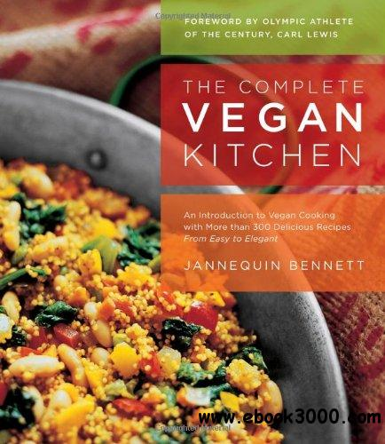 The Complete Vegan Kitchen free download
