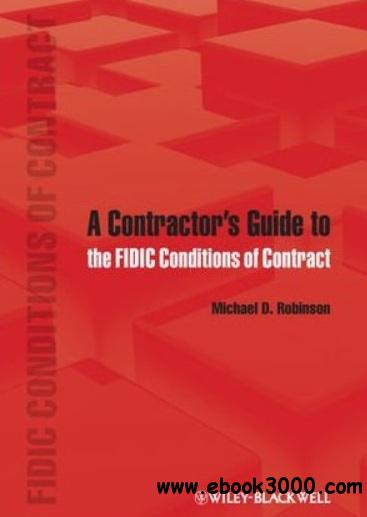 A Contractor's Guide to the FIDIC Conditions of Contract free download