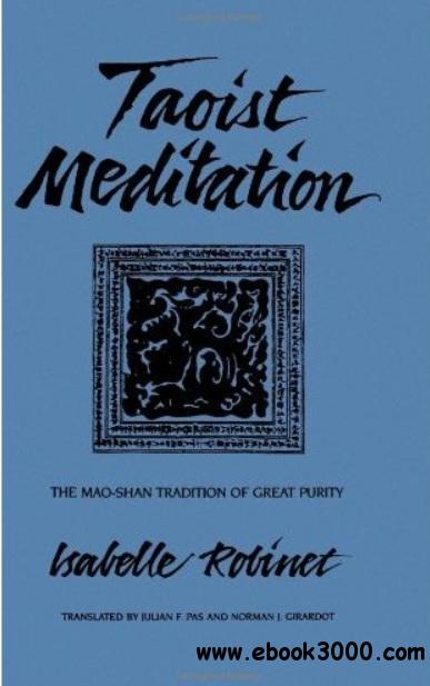 Taoist Meditation: The Mao-Shan Tradition of Great Purity free download