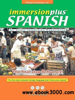 ImmersionPlus: Spanish - Penton Overseas (Audiobook) free download