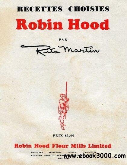 Recettes choisies Robin Hood free download