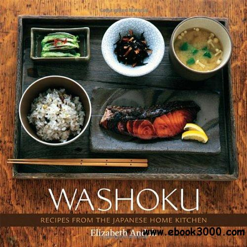 Washoku: Recipes from the Japanese Home Kitchen free download