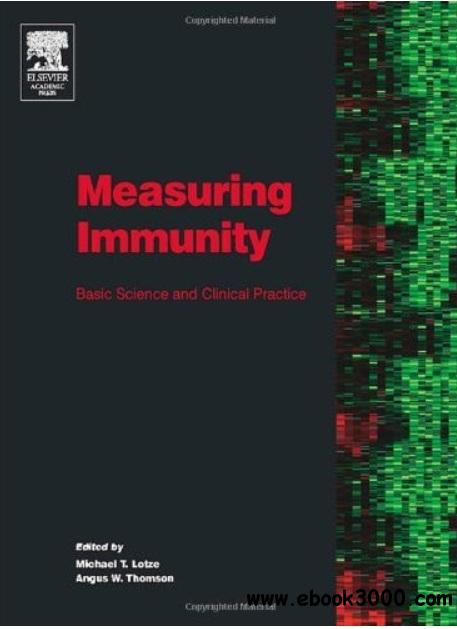 Measuring Immunity: Basic Science and Clinical Practice free download